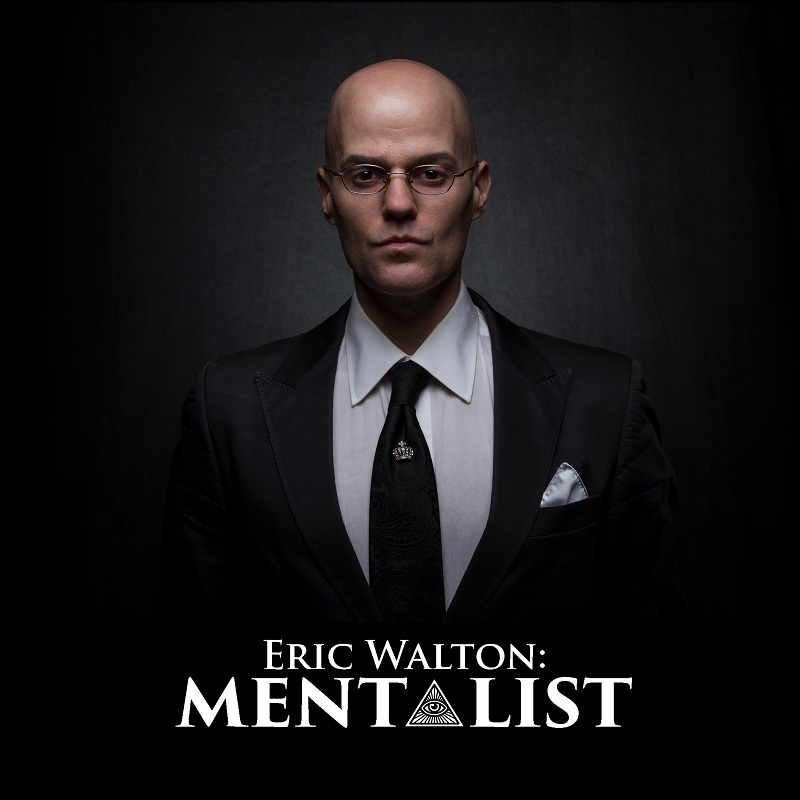 Eric Walton:  Mentalist